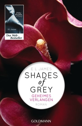 Shades of GreyGeheimes Verlangen von E L James